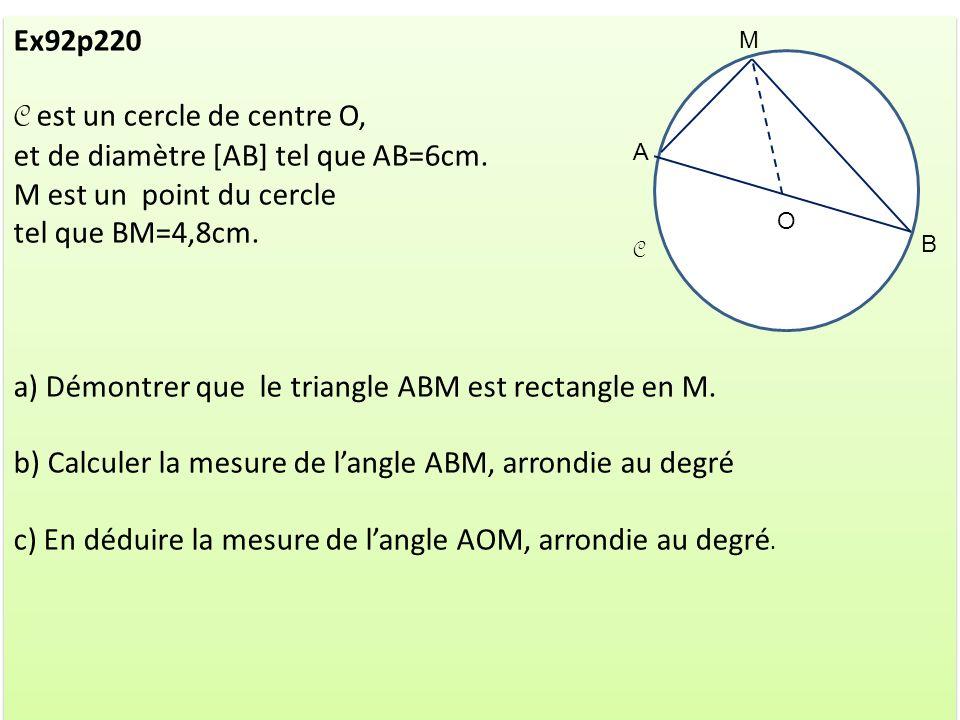 C est un cercle de centre O, et de diamètre [AB] tel que AB=6cm.